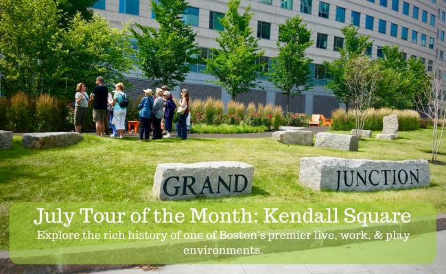 July Tour of the Month: Kendall Square